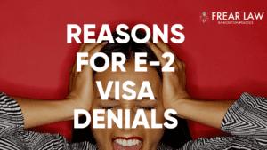 e-2 visa denials