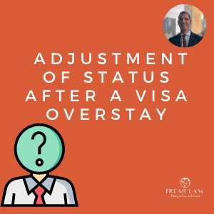adjustment of status green card after a visa overstay