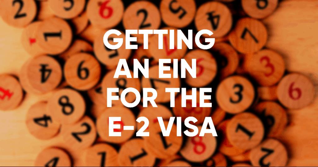 ein for the e-2 visa