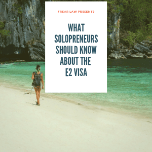 blog image--e2 visa for solopreneurs