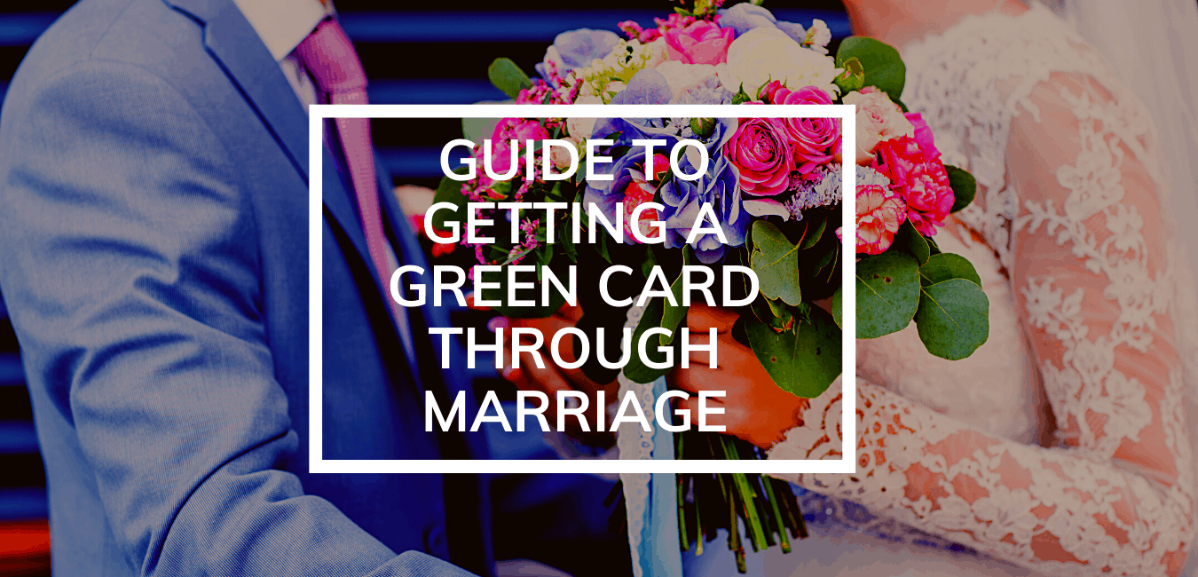 guide to getting a green card through marriage