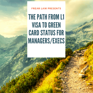 path from l1 visa to green card managers and execs